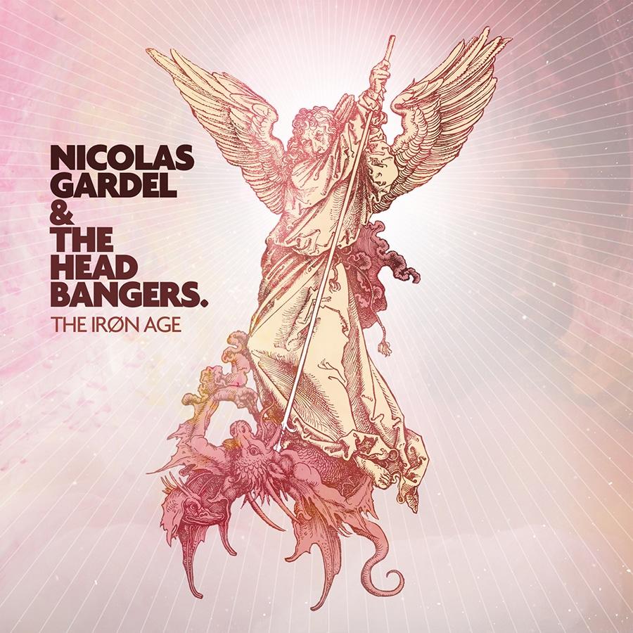 Nicolas Gardel & the Headbangers – The Iron Age