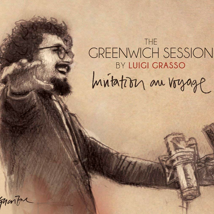 The Greenwich Session by  Luigi Grasso – Invitation au Voyage