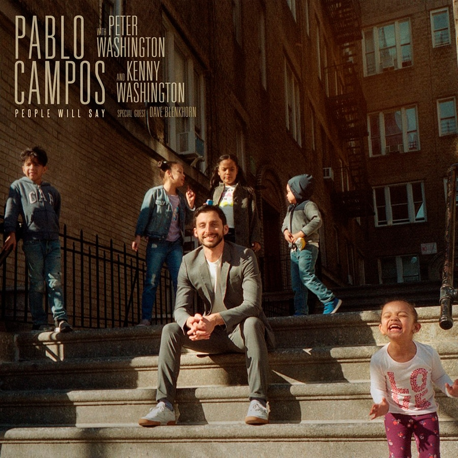 """Pablo Campos """"People Will Say"""""""