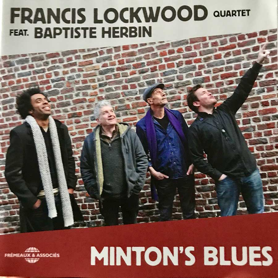 Francis Lockwood 4tet. – Minton's Blues