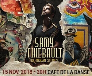 """Samy Thiébault – Release concert for """"Caribbean Stories"""" @ Café de la Danse, Paris. 18/11/15"""