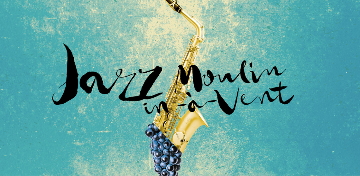 JAZZ IN MOULIN-À-VENT, ROMANÈCHE-THORINS, 25/05/2019
